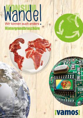 Hintergrundbroschüre zur Bildungseinheit KonsumWandel.