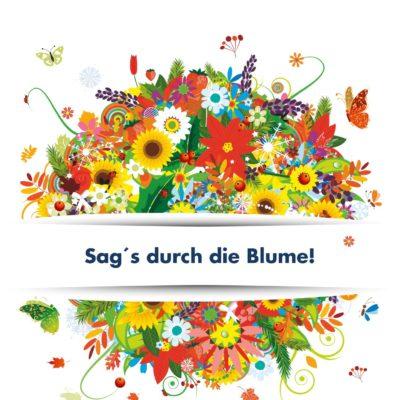 Postkarte FairFlowers: Sags durch die Blume. Frontseite.
