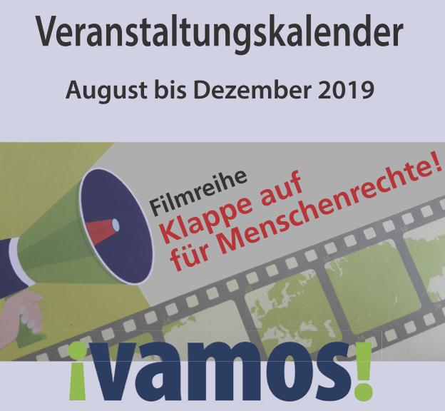 Foto mit Flüstertüte und der Schrift: Veranstaltungskalender August bis Dezember 2019, Vamos, Filmreihe Klappe auf für Menschenrechte